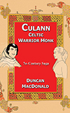 Culann Celtic Warrior Monk